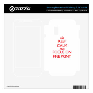 Keep Calm and focus on Fine Print Samsung Mesmerize Decals