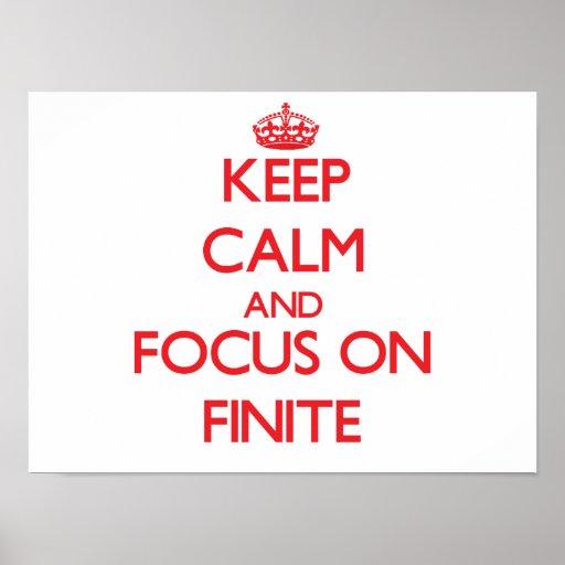 Keep Calm and focus on Finite Print