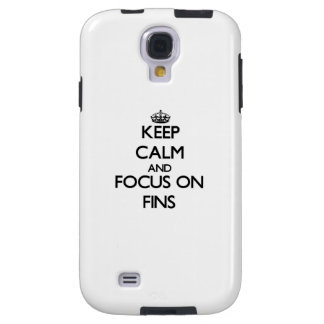 Keep Calm and focus on Fins Galaxy S4 Case