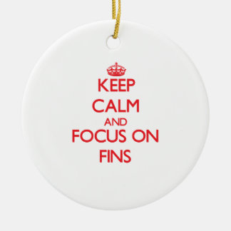Keep Calm and focus on Fins Christmas Ornament