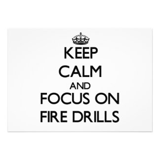 Keep Calm and focus on Fire Drills Custom Invitations
