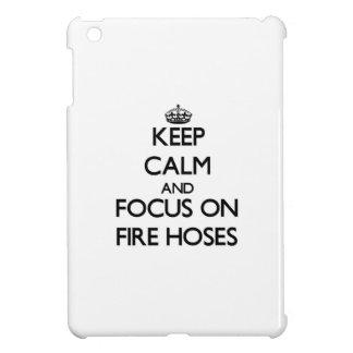 Keep Calm and focus on Fire Hoses iPad Mini Case
