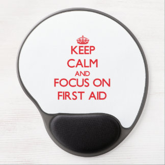 Keep Calm and focus on First Aid Gel Mousepads
