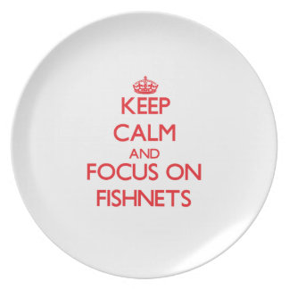 Keep Calm and focus on Fishnets Party Plates