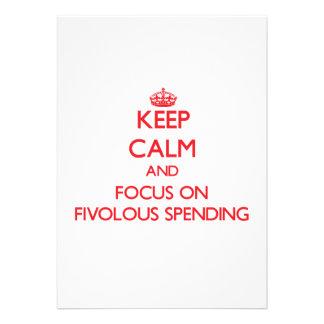 Keep Calm and focus on Fivolous Spending Invite