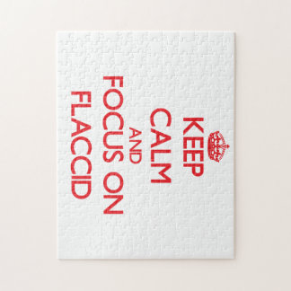 Keep Calm and focus on Flaccid Puzzle