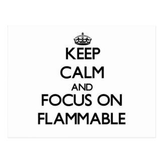 Keep Calm and focus on Flammable Postcard