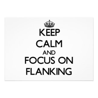 Keep Calm and focus on Flanking Personalized Announcement