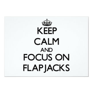 Keep Calm and focus on Flapjacks 5x7 Paper Invitation Card