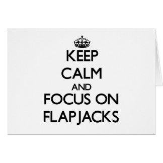 Keep Calm and focus on Flapjacks Card
