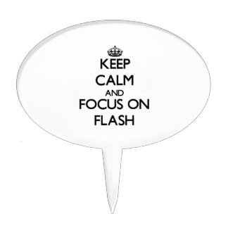 Keep Calm and focus on Flash Cake Toppers