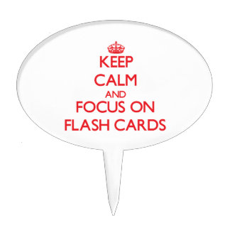 Keep Calm and focus on Flash Cards Cake Pick