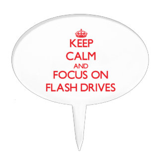 Keep Calm and focus on Flash Drives Cake Toppers