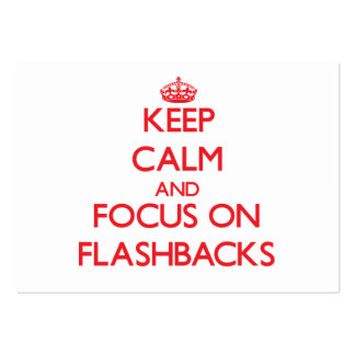Keep Calm and focus on Flashbacks Business Cards