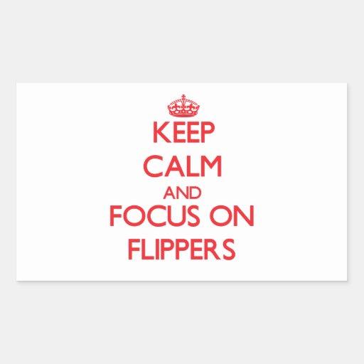 Keep Calm and focus on Flippers Rectangular Sticker