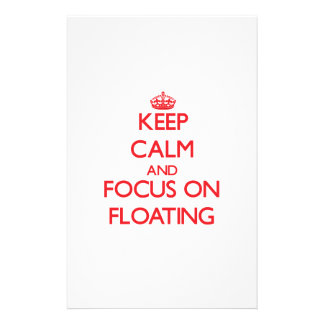Keep Calm and focus on Floating Stationery Paper