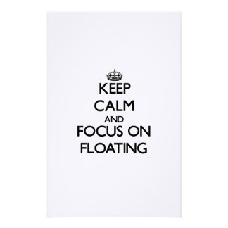 Keep Calm and focus on Floating Stationery Design