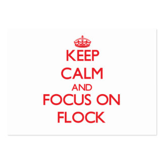 Keep Calm and focus on Flock Business Card Templates