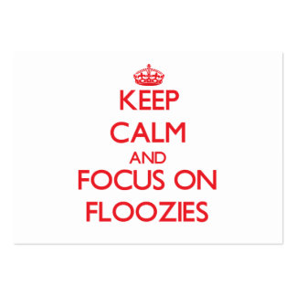 Keep Calm and focus on Floozies Large Business Cards (Pack Of 100)