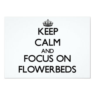 """Keep Calm and focus on Flowerbeds 5"""" X 7"""" Invitation Card"""