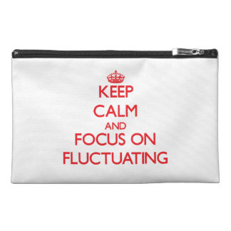 Keep Calm and focus on Fluctuating Travel Accessory Bag