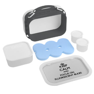 Keep Calm and focus on Fluorescent Bulbs Lunch Boxes