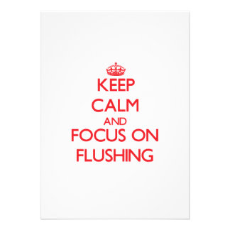 Keep Calm and focus on Flushing Custom Invitation
