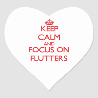 Keep Calm and focus on Flutters Sticker