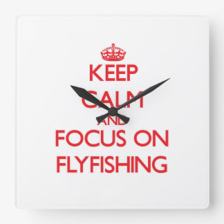 Keep Calm and focus on Flyfishing Clock