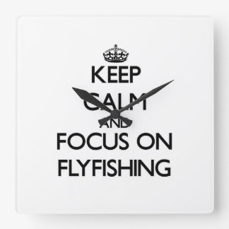 Keep Calm and focus on Flyfishing Wall Clock