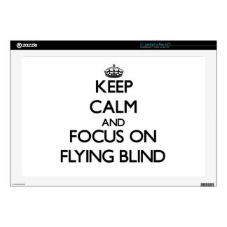 Keep Calm and focus on Flying Blind Laptop Decal