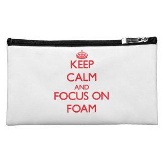 Keep Calm and focus on Foam Makeup Bag