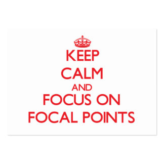 Keep Calm and focus on Focal Points Large Business Cards (Pack Of 100)