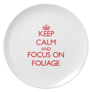 Keep Calm and focus on Foliage Plates