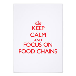 Keep Calm and focus on Food Chains Personalized Invite