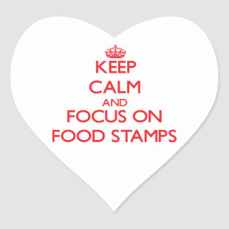 Keep Calm and focus on Food Stamps Stickers