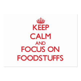 Keep Calm and focus on Foodstuffs Large Business Cards (Pack Of 100)