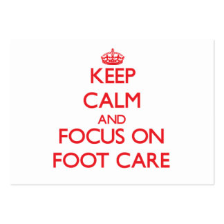 Keep Calm and focus on Foot Care Large Business Cards (Pack Of 100)
