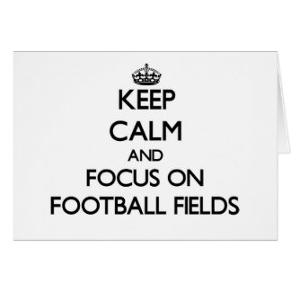 Keep Calm and focus on Football Fields Stationery Note Card