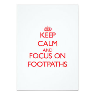 Keep Calm and focus on Footpaths Announcements