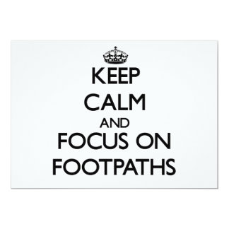 Keep Calm and focus on Footpaths Custom Announcements