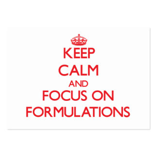 Keep Calm and focus on Formulations Business Card Template