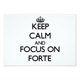 Keep Calm and focus on Forte 5x7 Paper Invitation Card