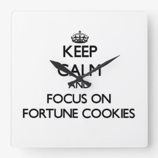 Keep Calm and focus on Fortune Cookies Square Wallclock