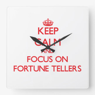 Keep Calm and focus on Fortune Tellers Wall Clock