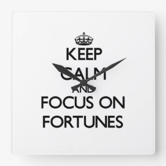 Keep Calm and focus on Fortunes Wall Clocks