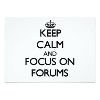 Keep Calm and focus on Forums Personalized Invitation