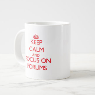 Keep Calm and focus on Forums Extra Large Mug