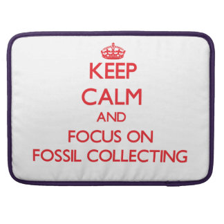 Keep calm and focus on Fossil Collecting Sleeve For MacBooks
