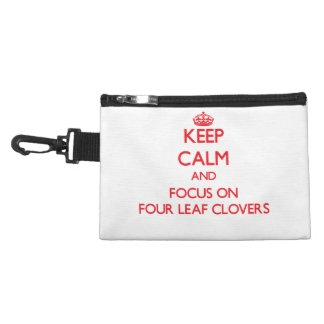 Keep Calm and focus on Four Leaf Clovers Accessory Bags